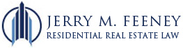 Jerry M. Feeney Residential Real Estate Attorney