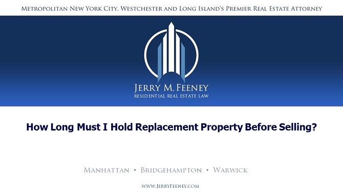 How Long Must I Hold Replacement Property before Selling?