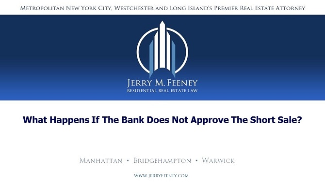 What Happens if the Bank Does Not Approve the Short Sale?